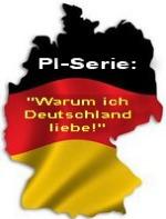 """""""Warum ich Deutschland liebe!"""""""